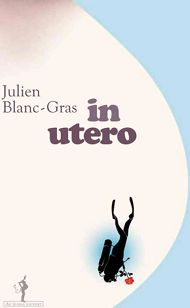 In utero Julien Blanc-Gras