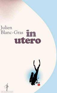 In utero Julien Blanc-Gras