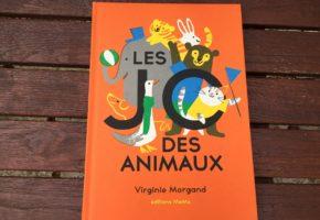 Les JO des animaux de Virginie Morgand