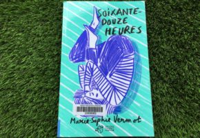 Soixante-douze heures de Marie-Sophie Vermot